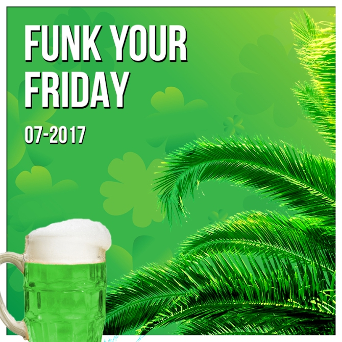 funk your friday 7 st patricks day 10 tracks